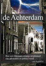 Boek 'de Achterdam': nieuwe hoofdstukken dienen zich aan.