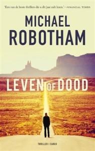 Leven of dood van Michael Robotham